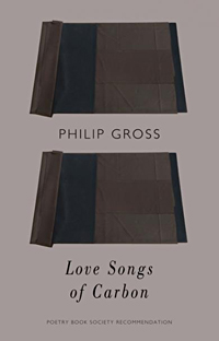 Love Songs of Carbon, by Philip Gross