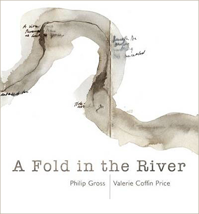 A Fold in the River, by Philip Gross and Valerie Coffin Price