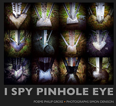 I Spy Pinhole Eye, by Philip Gross and Simon Denison