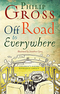 Off Road To Everywhere, by Philip Gross